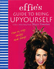 Effie's Guide to Being Upyourself by Coustas Mary (Paperback, 2003)