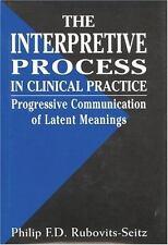 The Interpretative Process in Clinical Practice: Progressive Communication of La