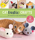Cattastic Crafts: DIY Project for Cats and Cat People by World Book Media (Paperback, 2016)