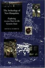 The Archeology of New Hampshire: Exploring 10,000 Years in the Granite-ExLibrary