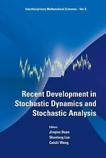 Recent Development in Stochastic Dynamics and Stochastic Analysis (Interdiscipli