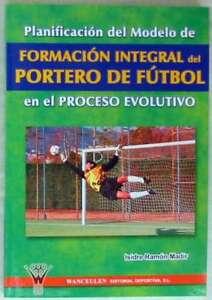 PLANIFICACIoN-DEL-MODELO-DE-FORMACIoN-INTEGRAL-DEL-PORTERO-DE-FUTBOL-2004-VER