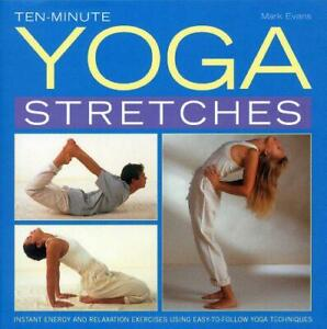 tenminute yoga stretches instant energy and relaxation