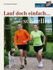 Lauf doch einfach schneller von Hans-Jürgen Eichberger (2014, Taschenbuch)