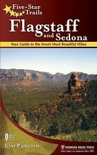 Five-Star Trails: Flagstaff and Sedona: Your Guide to the Area's Most Beautiful