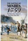 The Battle of Minden 1759: The Miraculous Victory of the Seven Years War by Stuart Reid (Hardback, 2016)