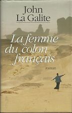 La femme du colon français.John La GALITE.France loisirs G004