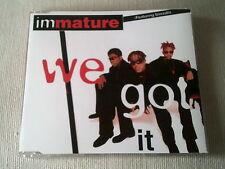 IMMATURE - WE GOT IT - 4 TRACK UK CD SINGLE