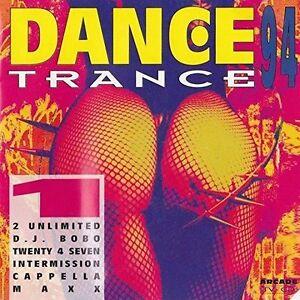 Dance-Trance-94-Vol-1-2-Unlimited-DJ-Bobo-Maxx-2-Brothers-Cappella-I-CD