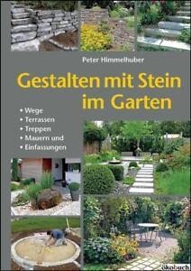 Gestalten Mit Stein Im Garten Beete Anlegen Treppen Terrassen