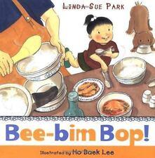 Bee-Bim Bop! by Linda Sue Park (2005, Reinforced)