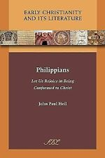 Philippians : Let Us Rejoice in Being Conformed to Christ by John Paul Heil...