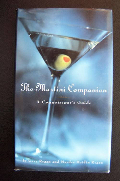 The Martini Companion by Gary Regan 9780762400614