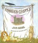 Cobweb Castle A231 by Jan Wahl (Hardback, 2014)