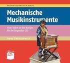 Mechanische Musikinstrumente von Anne Franzkowiak (2011, Klappenbroschur)