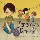 Jeremy's Dreidel by Ellie B Gellman (Hardback, 2012)