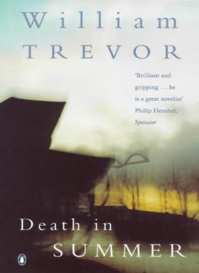 Death in Summer By  William Trevor. 9780140277203