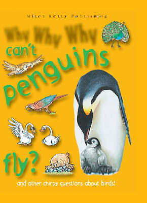 Why Why Why...Can't penguins fly?, Camilla de la Bedoyere, Very Good Book