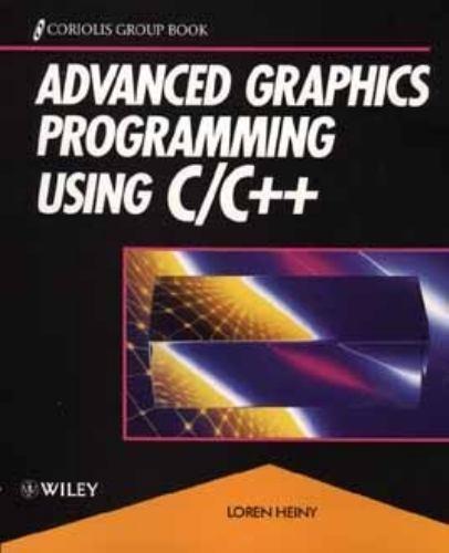Advanced Graphics Programming Using C-C++ by Loren Heiny (1993, Paperback)
