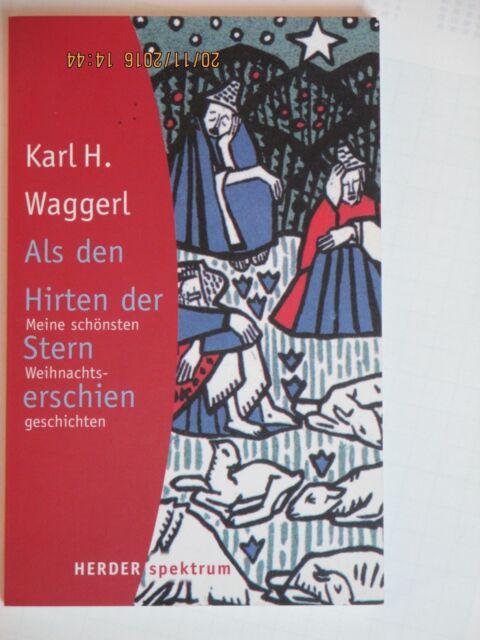 Als den Hirten der Stern erschien - Karl H. Waggerl