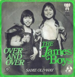 THE-JAMES-BOYS-Over-And-Over-Same-Old-Way-PINK-ELEPHANT-1973
