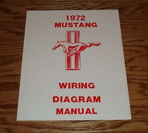 1972 Ford Mustang Wiring Diagram Manual 72 | eBay