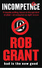 Incompetence by Rob Grant (Paperback, 2004)