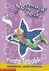 Pirate Trouble by Kelly McKain (Paperback, 2006)