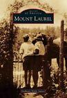 Mount Laurel by Stephanie Marks Sawyer (Paperback / softback, 2014)