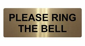 Please Ring The Bell  Office Signs Brushed Aluminium