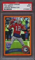 2011 Topps Chrome 20 Tom Brady Orange Refractor Psa 9 Mint