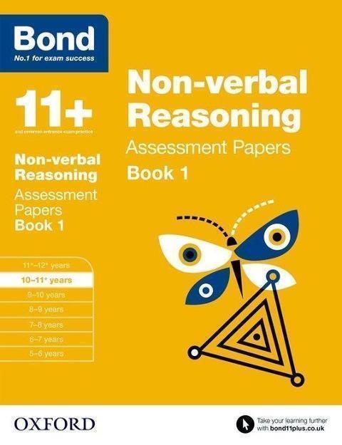 Bond 11+: Non-verbal Reasoning: Assessment Papers von Alison Primrose und...