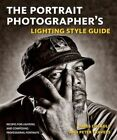 The Portrait Photographer's Lighting Style Guide 9780817400057 by Peter Travers
