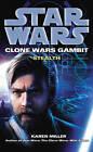 Star Wars: Clone Wars Gambit - Stealth by Karen Miller (Paperback, 2011)