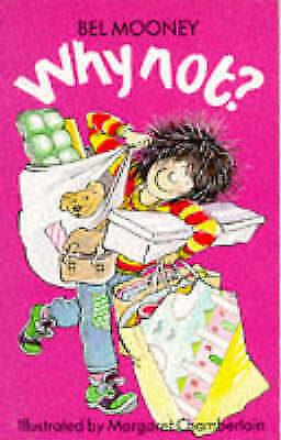 Why Not? (Kitty & Friends), Mooney, Bel, Very Good Book
