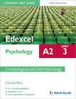 Edexcel A2 Psychology Student Unit Guide: Unit 3 New Edition Criminological and Child Psychology by Christine Brain (Paperback, 2012)