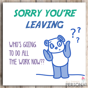 Doodlecards Sorry Your Leaving Card Medium