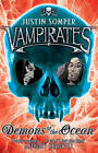 Vampirates: Demons of the Ocean by Justin Somper (Paperback, 2005)