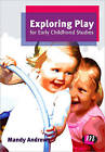 Exploring Play for Early Childhood Studies by Mandy Andrews (Paperback, 2012)