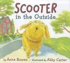 Scooter in the Outside by Anne Bowen (Hardback, 2012)