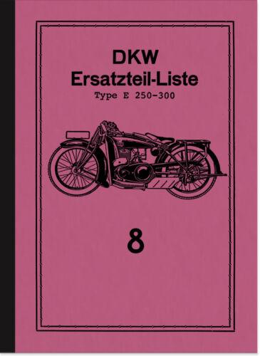 DKW e 250 300 RICAMBIO elenco Catalogo parti di ricambio e250 e300 PARTS CATALOGUE LIST