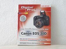 Data Becker digital ProLine Profi-Handbuch für Canon Eos 30D