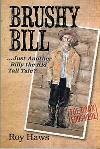 Brushy-Bill-Just-Another-Billy-the-Kid-Tall-Tale-signed-by-author