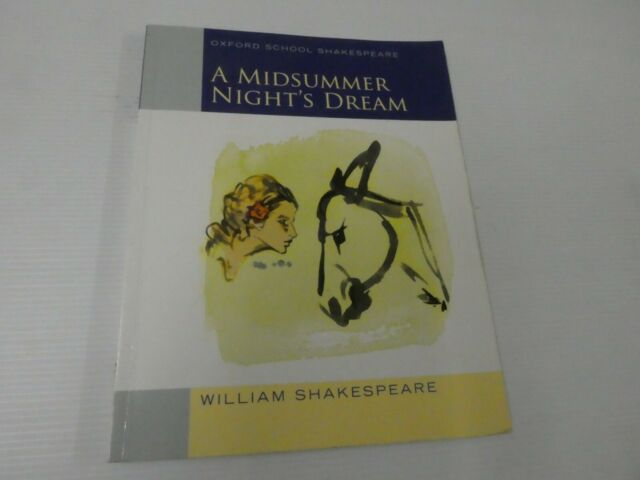 Oxford School Shakespeare: Midsummer Night's Dream: 2009 (P/B) DA4