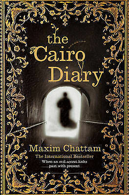 1 of 1 - The Cairo Diary, Chattam, Maxim, New Book