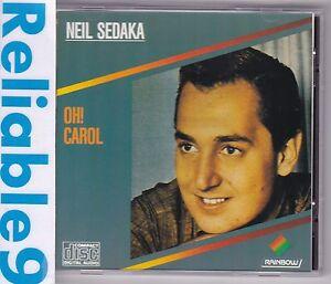 Neil-Sedaka-Oh-Carol-CD-Rare-Rainbow-BMG-Arista-Made-in-Australia