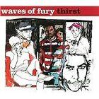 Waves of Fury - Thirst (2012)