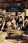 Early Placentia by Lawrence De Graaf, Jeanette Gardner (Hardback, 2007)