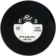 "CAROL FRAN  ""CRYING IN THE CHAPEL""   CLASSIC SOUND   LISTEN!"