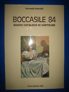 PANCALDI-G-BOCCASILE-CATALOGO-CARTOLINE-PRIMA-EDIZIONE-1984-CON-PREZZIARIO